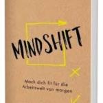 #THESE BOOKS WILL CHANGE YOUR LIFE: Mindshift (von Svenya Hofert)